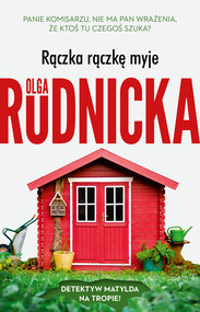 okładka Rączka rączkę myje, Ebook | Olga Rudnicka
