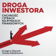 okładka Droga inwestora. Chciwość i strach na rynkach finansowych, Audiobook | Grzegorz Zalewski
