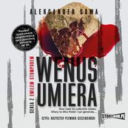 okładka Wenus umiera, Audiobook | Aleksander Sowa