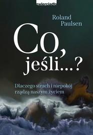 okładka Co, jeśli…?, Ebook | Paulsen Roland