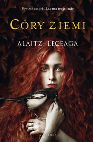 okładka CÓRY ZIEMI, Ebook | ALAITZ LECEAGA