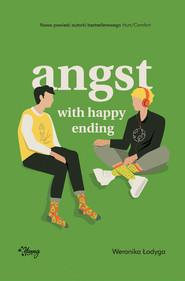 okładka Angst with happy ending, Ebook | Weronika Łodyga