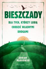 okładka Bieszczady, Ebook | Adrian Markowski