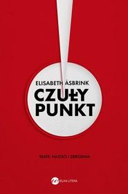okładka Czuły punkt, Ebook | Elisabeth Åsbrink