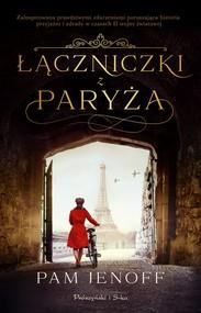 okładka Łączniczki z Paryża, Ebook | Pam Jenoff