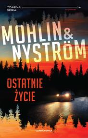 okładka Ostatnie życie, Ebook | Peter Mohlin, Peter Nyström
