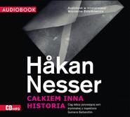 okładka Całkiem inna historia, Audiobook | Håkan Nesser