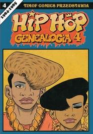 okładka Hip Hop Genealogia 4, Książka | Piskor Ed