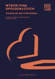 okładka Wybór pism spółdzielczych, Książka | Wojciechowski Stanisław