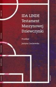 okładka Testament Maszynowej Dziewczynki, Książka | Linde Ida