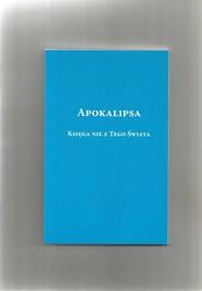 okładka Apokalipsa Księga nie z tego świata, Książka | Rabiega Ryszard