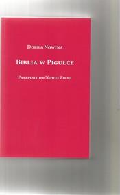 okładka Biblia w pigułce Paszport do Nowej Ziemi, Książka | Rabiega Ryszard