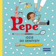 okładka Pepe idzie do dentysty Kapitan Nauka, Książka | Garhamn Anna-Karin