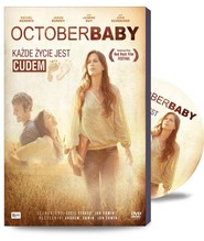 okładka October Baby (+film DVD) Każde życie jest cudem, Książka | Andrew Erwin, Jon Erwin