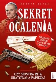 okładka Sekret ocalenia, Książka | Henryk Bejda