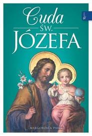 okładka Cuda Świętego Józefa, Książka | Małgorzata Pabis