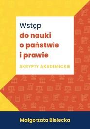 okładka Wstęp do nauki o państwie i prawie Skrypty akademickie, Książka | Bielecka Małgorzata