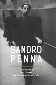 okładka Szczęśliwa hańba Wybór wierszy / Lieto disonore Poesie scelte, Książka | Penna Sandro
