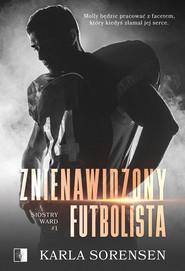 okładka Znienawidzony futbolista. , Ebook | Karla Sorensen