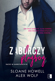 okładka Zaborczy playboy. , Ebook | Alex Wolf, Sloane Howell