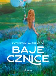 okładka Bajecznice, Ebook | Wasilewska Katarzyna