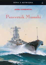 okładka Pancernik Musashi, Książka | Yoshimura Akira