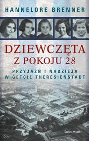okładka Dziewczęta z pokoju 28, Książka   Brenner Hannelore