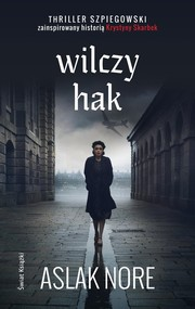 okładka Wilczy hak mk., Książka   Nore Aslak