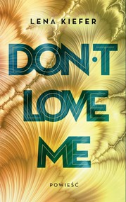 okładka Don't Love Me, Książka | Kiefer Lena