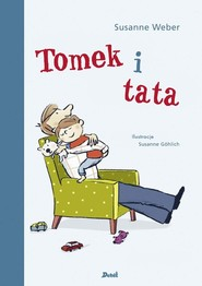 okładka Tomek i tata, Książka | Weber Suzanne