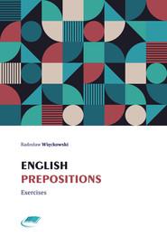 okładka English prepositions. Exercises, Ebook | Radosław Więckowski