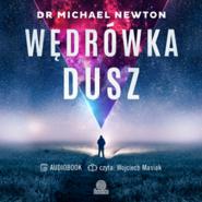 okładka Wędrówka dusz, Audiobook   Michael Newton dr
