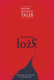 okładka Prokrustowe łoże Aforyzmy filozoficzne oraz praktyczne, Ebook | Nassim Nicholas  Taleb