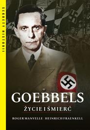 okładka Goebbels. Życie i śmierć, Ebook | Roger Manvell, Heinrich Fraenkel