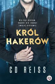 okładka Król hakerów. Niebezpieczni mężczyźni. Tom 1. , Ebook | C.D. Reiss