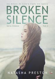okładka Broken Silence Tom 2, Ebook | Natasha Preston