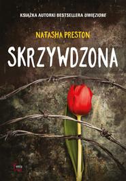 okładka Skrzywdzona, Ebook | Natasha Preston
