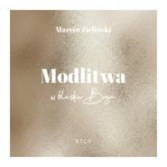 okładka Modlitwa. W blasku Boga, Audiobook   Marcin Zieliński