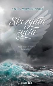 okładka Skrzydła życia, Ebook | Anna Wrzesińska