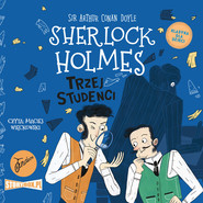 okładka Klasyka dla dzieci. Sherlock Holmes. Tom 10. Trzej studenci, Audiobook | Arthur Conan Doyle