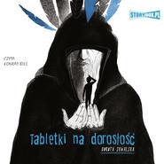 okładka Tabletki na dorosłość, Audiobook | Dorota Suwalska