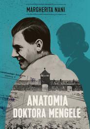 okładka Anatomia doktora Mengele, Ebook | Margherita Nani