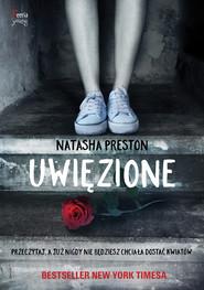 okładka Uwięzione, Ebook | Natasha Preston