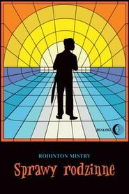 okładka Sprawy rodzinne, Ebook | Rohinton Mistry