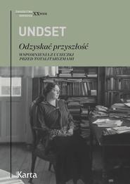 okładka Odzyskać przyszłość, Ebook | Sigrid Undset
