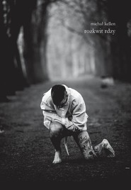 okładka rozkwit rdzy, Książka | Kellen Michał