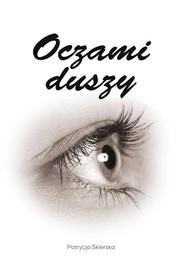 okładka Oczami duszy, Książka | Skierska Patrycja