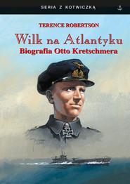 okładka Wilk ma Atlantyku, Książka | Robertson Terence