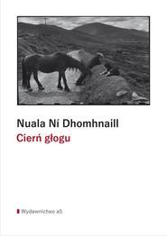 okładka Cierń głogu, Książka | Nuala Ní Dhomhnaill