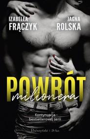 okładka Powrót milionera, Książka | Izabella  Frączyk, Jagna Rolska